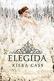 Image de La elegida (Serie La Selección)