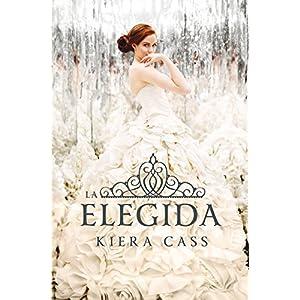 La elegida (Serie La Selección)