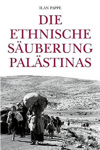Die ethnische Säuberung Palästinas