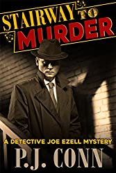 Stairway to Murder (A Detective Joe Ezell Mystery, Book 2)