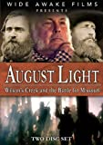 August Light: Wilson's Creek and the Battle for Missouri by Raleigh Craighead