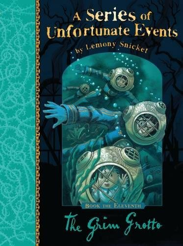 A Series of Unfortunate Events (en anglais), Book 11 : The Grim Grotto