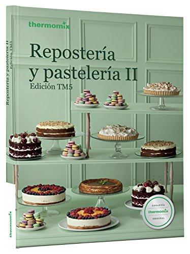 Repostería Y Pastelería II