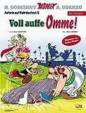 Asterix Mundart Ruhrdeutsch V: Voll auffe Omme!
