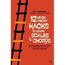 12 Music Theory Hacks to Learn Scales & Chords (English Edition)