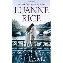 Secrets of Paris: A Novel by Luanne Rice (2012-03-27)
