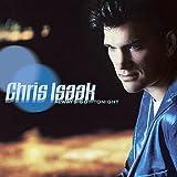 Songtexte von Chris Isaak - Always Got Tonight