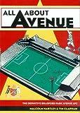 All About Avenue: The Definitive Bradford Park Avenue AFC
