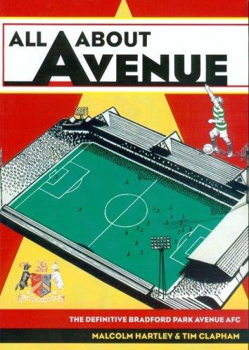 all-about-avenue-the-definitive-bradford-park-avenue-afc