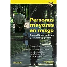 Personas mayores en riesgo: Detección del maltrato y la autonegligencia (Psicología)