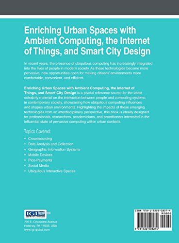 Enriching Urban Spaces with Ambient Computing, the Internet of Things, and Smart City Design (Advances in Human and Social Aspects of Technology)