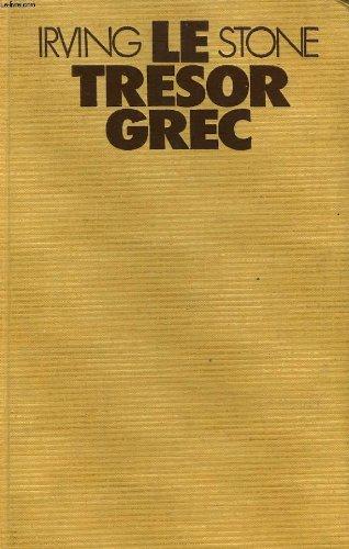 Le tresor grec ou le roman d'henry et sophie schliemann.