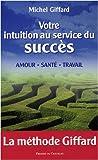 Image de Votre intuition au service du succès