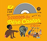 3 contes du p?re castor d afrique 1cd audio