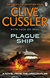Plague Ship: Oregon Files #5 (The Oregon Files)