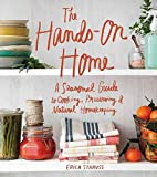 [(The Hands-On Home : A Seasonal Guide to Cooking, Preserving & Natural Homekeeping)] [By (author) Erica Strauss ] published on (October, 2015)