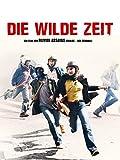 Die wilde Zeit [dt./OV]