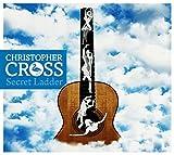 Christopher Cross: Secret Ladder (Audio CD)