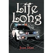 Life Long by Juan Diaz (2014-04-14)