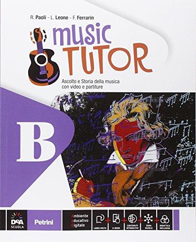 Music tutor. Per la Scuola media. Con e-book. Con espansione online: 2