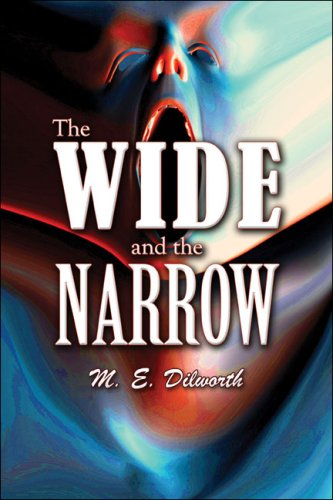 The Wide and the Narrow Cover Image