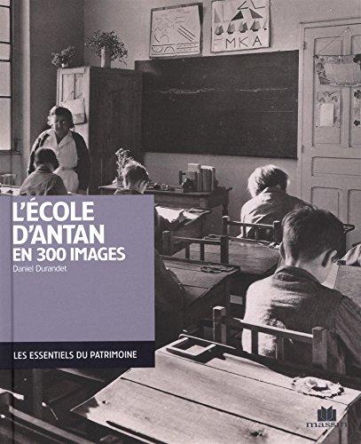 L'école d'antan en 300 images
