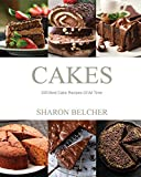 #2: Cakes: 200 Best Cake Recipes Of All Time
