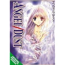 Angel Dust Volume 1 (v. 1) by Aoi Nanase (2005-11-22)
