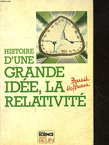 Histoire d'une grande idée, la relativité
