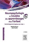 Neuropsychologie et troubles des apprentissages chez...