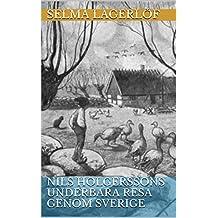 Nils Holgerssons underbara resa genom Sverige (Swedish Edition)