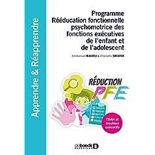 Programme Rééducation fonctionnelle psychomotrice des fonctions exécutives : TDAH et troubles exécutifs