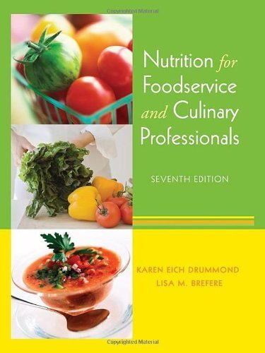 Nutrition for Foodservice and Culinary Professionals by Karen Eich Drummond (2009-05-12)