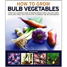 Growing Bulb Vegetables