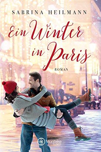 Ein Winter in Paris von [Heilmann, Sabrina]