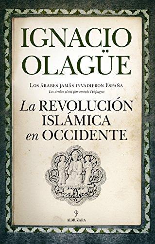 La Revolución Islámica en Occidente por Ignacio Olagüe