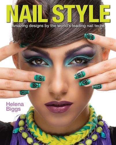 Nail Style by Helena Biggs (15-Sep-2014) Paperback