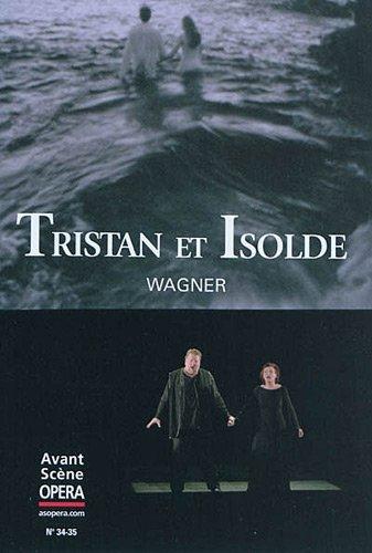 L'Avant-Scène Opéra, N° 34/35 : Tristan et Isolde
