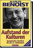 Aufstand der Kulturen. by Alain de Benoist (2003-07-31)