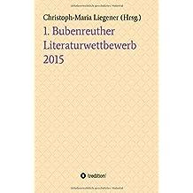 1. Bubenreuther Literaturwettbewerb 2015