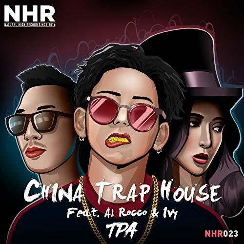 China Natural (China Trap House)