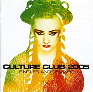 Culture Club 2005 - Singles And Remixes