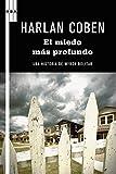El miedo más profundo (Myron Bolitar nº 7) (Spanish Edition)