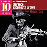 """Songtexte von Clarence """"Gatemouth"""" Brown - Flippin' Out: Essential Recordings"""