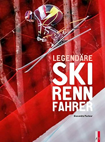 Legendäre Skirennfahrer -