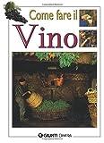 Come farsi il vino