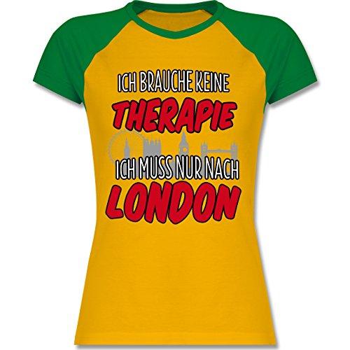 Shirtracer Städte - Ich Brauche Keine Therapie Ich muss Nur Nach London - Zweifarbiges Baseballshirt/Raglan T-Shirt für Damen Gelb/Grün