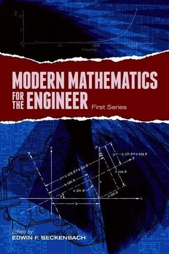 Modern Mathematics for the Engineer: First Series (Dover Books on Engineering)