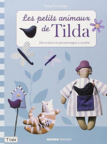 Les petits animaux de Tilda