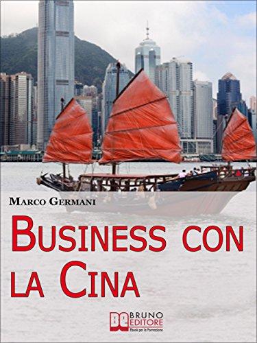 business-con-la-cina-come-fare-affari-con-il-made-in-china-e-limport-export-ebook-italiano-anteprima